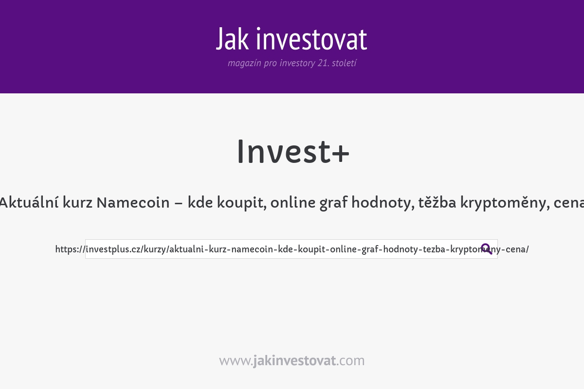 Aktuální kurz Namecoin – kde koupit, online graf hodnoty, těžba kryptoměny, cena
