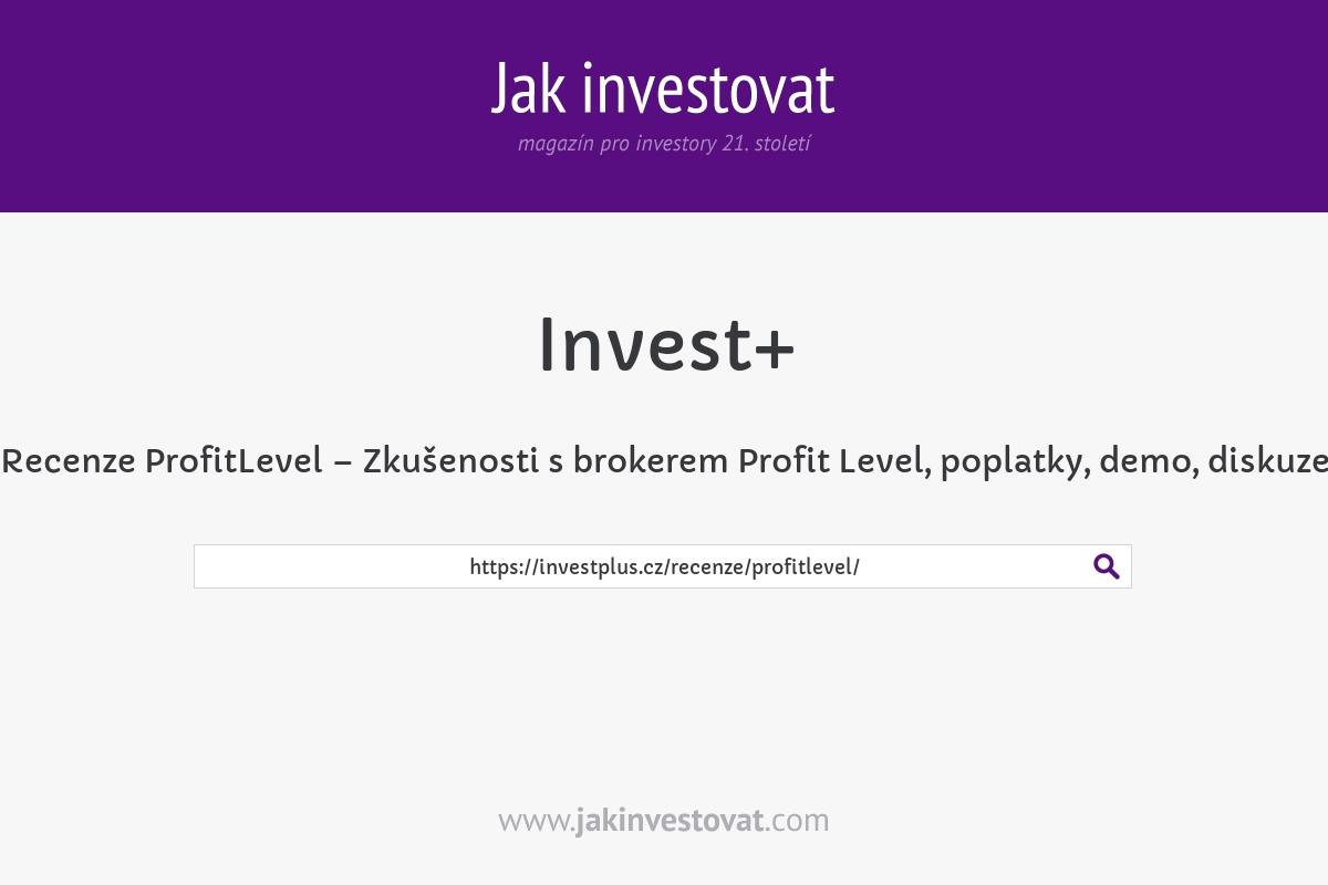 Recenze ProfitLevel – Zkušenosti s brokerem Profit Level, poplatky, demo, diskuze