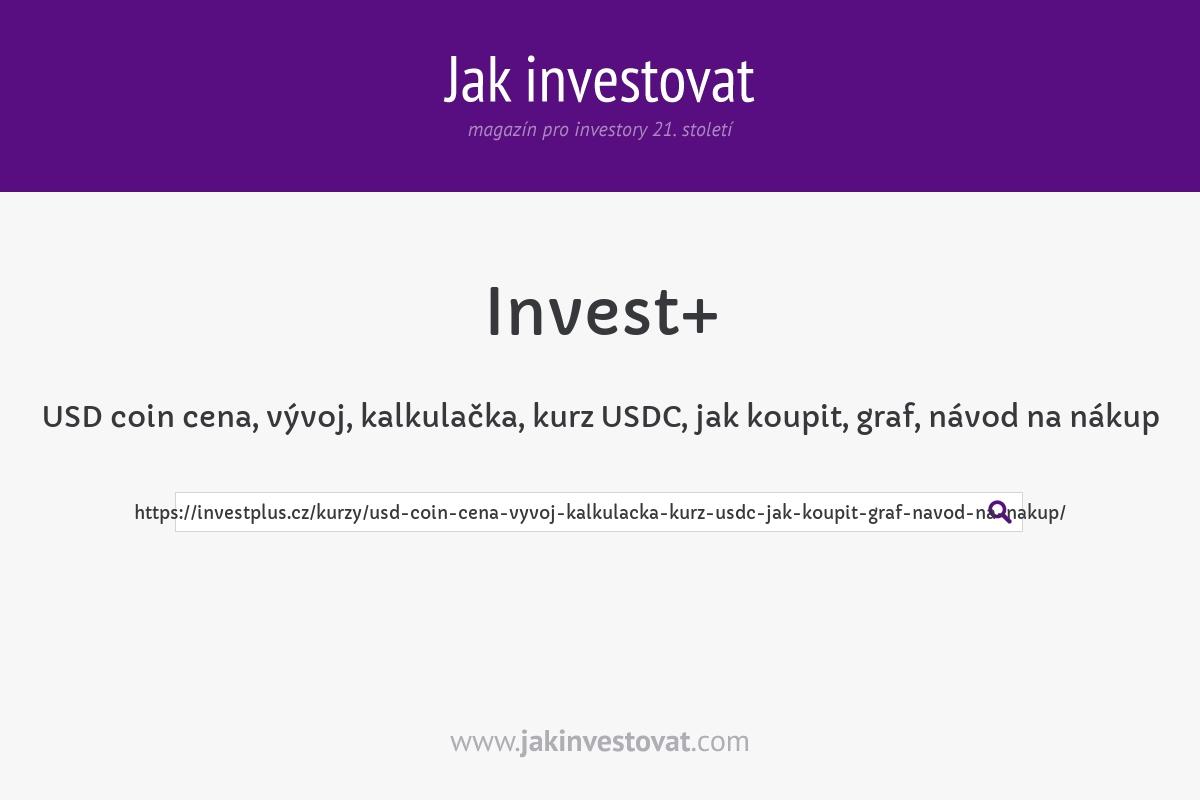 USD coin cena, vývoj, kalkulačka, kurz USDC, jak koupit, graf, návod na nákup