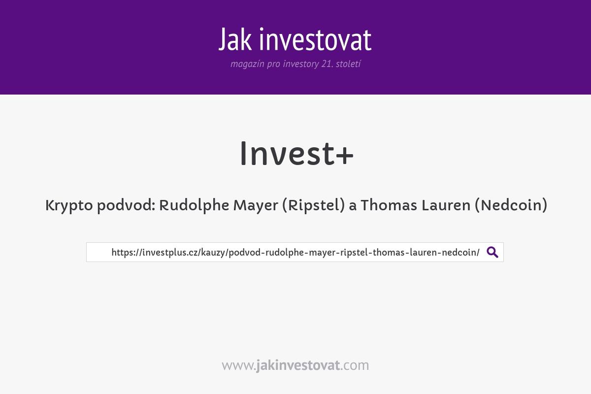 Krypto podvod: Rudolphe Mayer (Ripstel) a Thomas Lauren (Nedcoin)