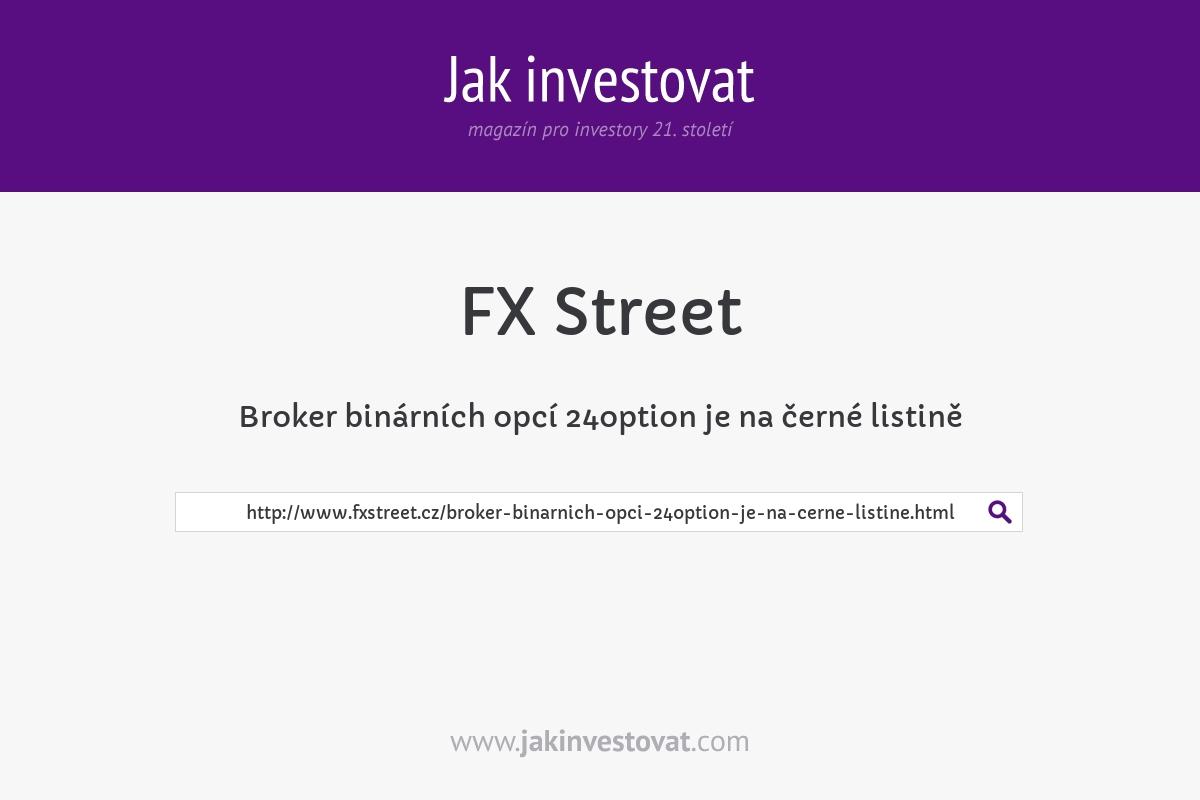 Broker binárních opcí 24option je na černé listině