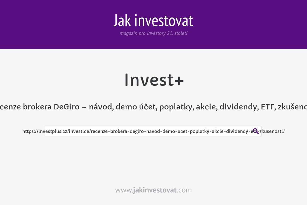 Recenze brokera DeGiro – návod, demo účet, poplatky, akcie, dividendy, ETF, zkušenosti