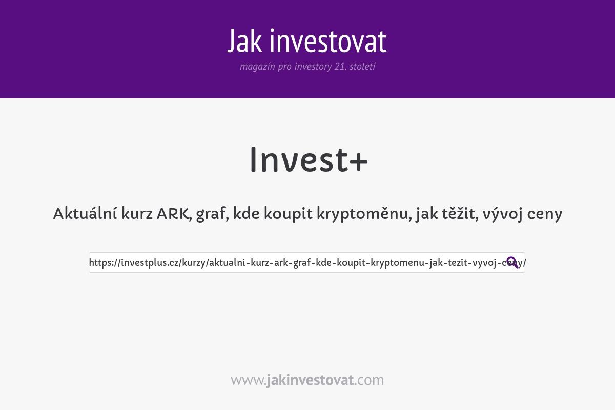 Aktuální kurz ARK, graf, kde koupit kryptoměnu, jak těžit, vývoj ceny