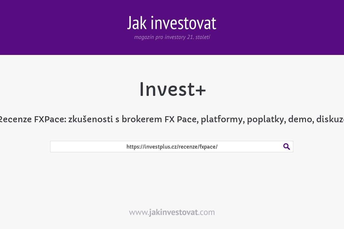 Recenze FXPace: zkušenosti s brokerem FX Pace, platformy, poplatky, demo, diskuze