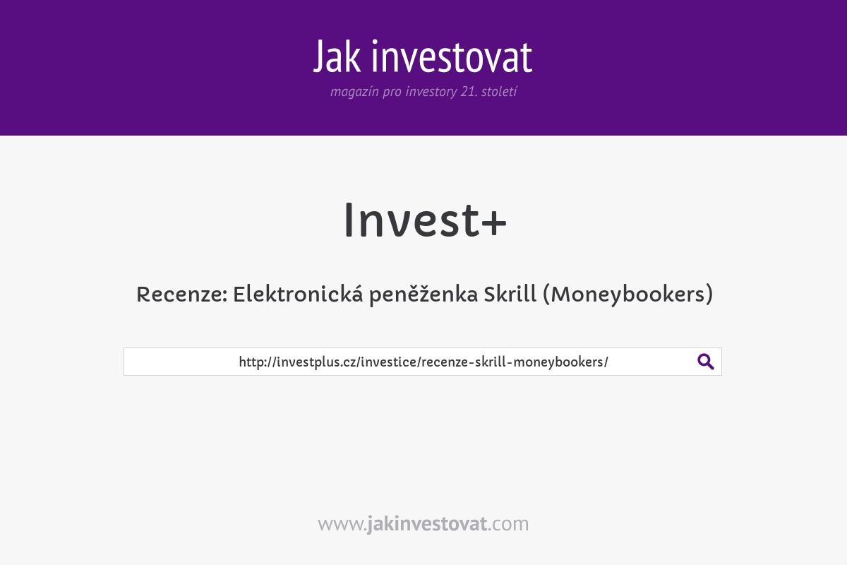 Recenze: Elektronická peněženka Skrill (Moneybookers)