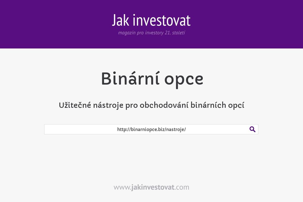 Užitečné nástroje pro obchodování binárních opcí