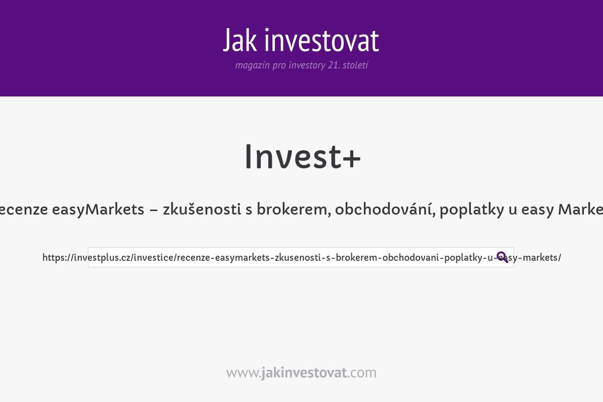 Recenze easyMarkets – zkušenosti s brokerem, obchodování, poplatky u easy Markets