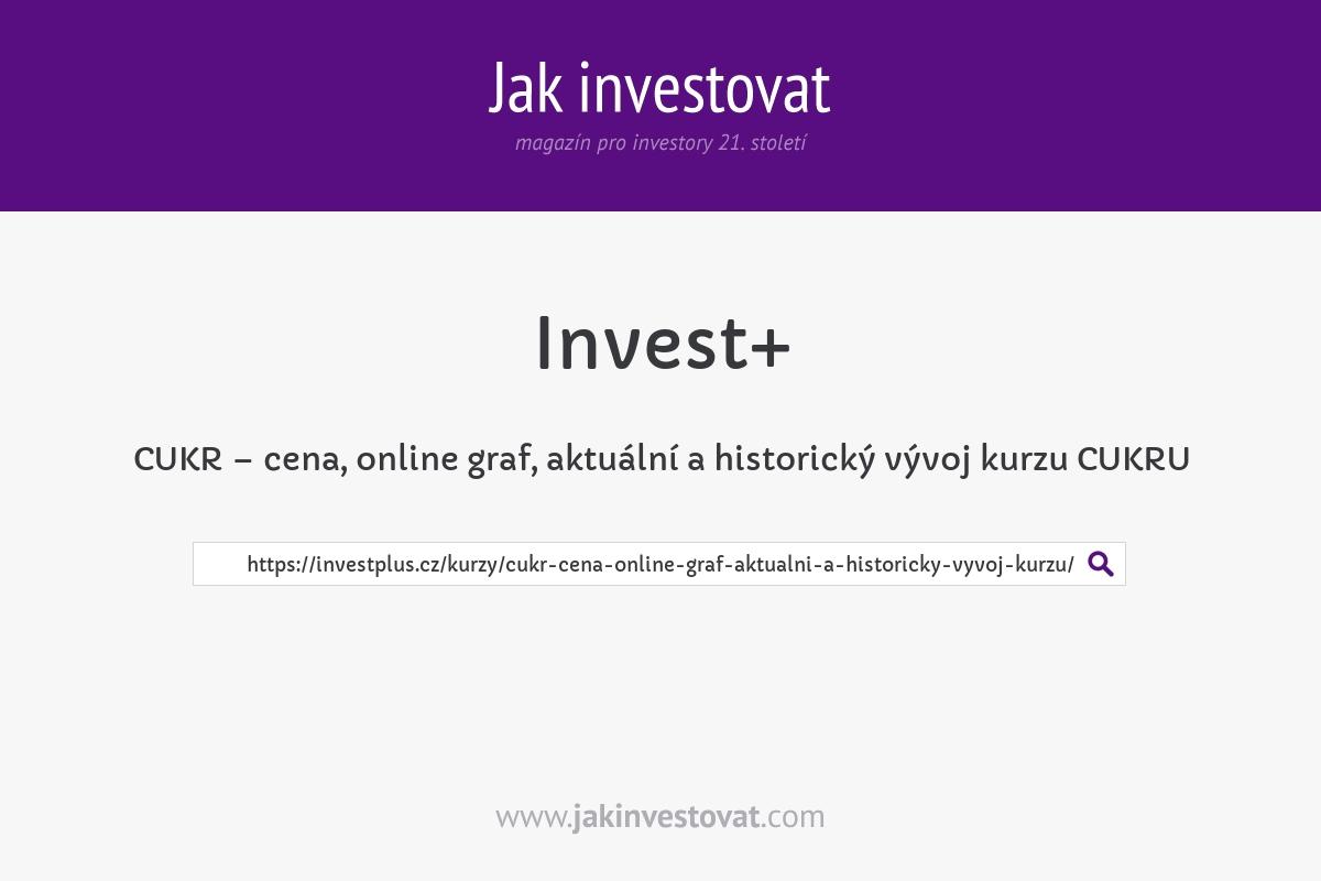 CUKR – cena, online graf, aktuální a historický vývoj kurzu CUKRU