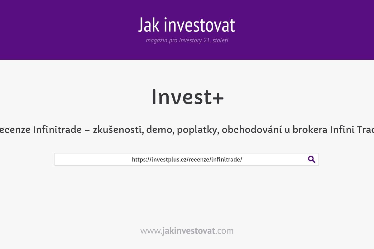 Recenze Infinitrade – zkušenosti, demo, poplatky, obchodování u brokera Infini Trade