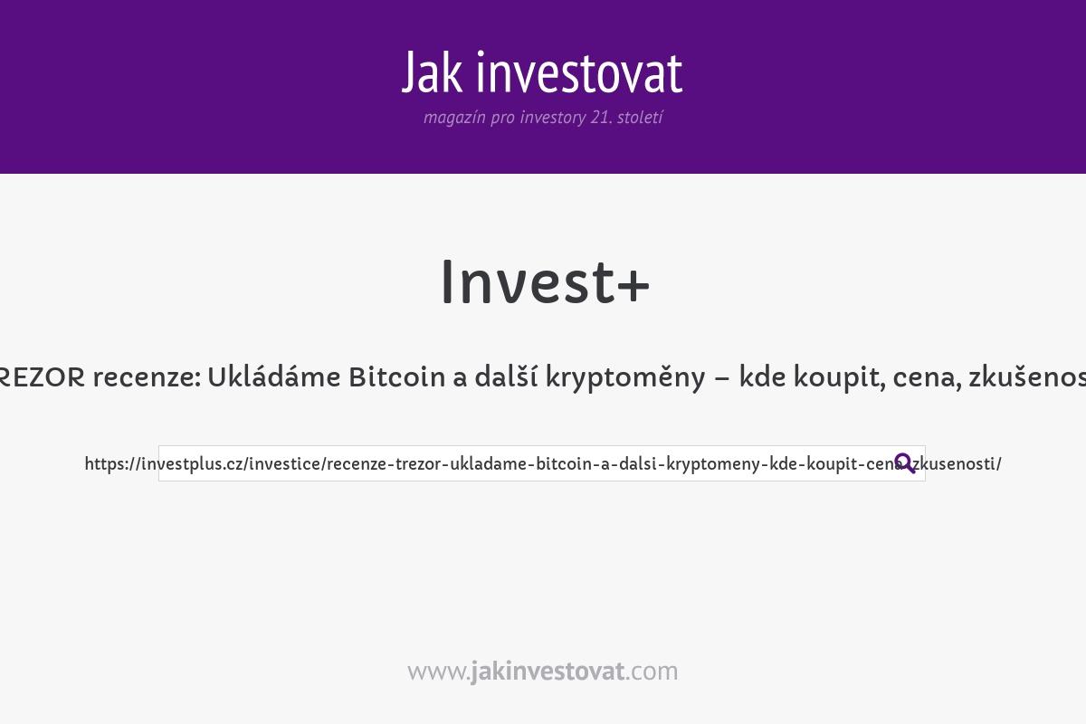 TREZOR recenze: Ukládáme Bitcoin a další kryptoměny – kde koupit, cena, zkušenosti