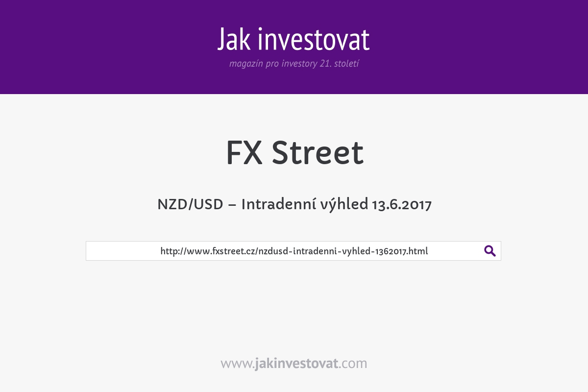 NZD/USD – Intradenní výhled 13.6.2017