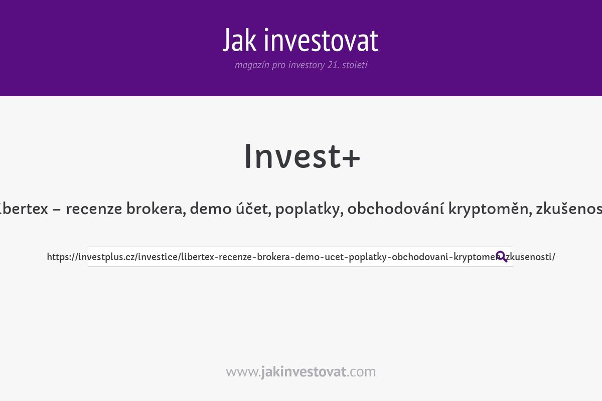 Libertex – recenze brokera, demo účet, poplatky, obchodování kryptoměn, zkušenosti