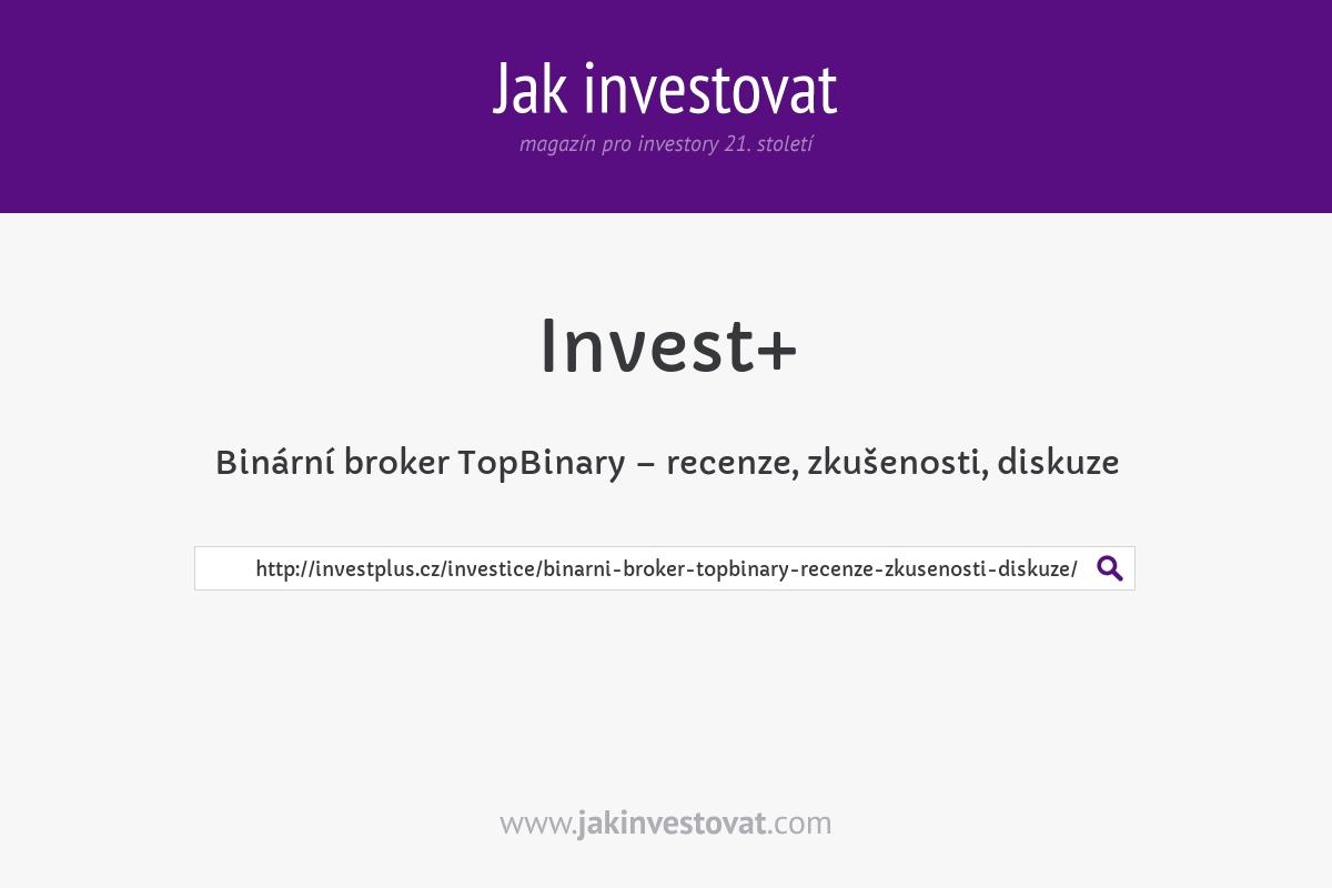 Binární broker TopBinary – recenze, zkušenosti, diskuze