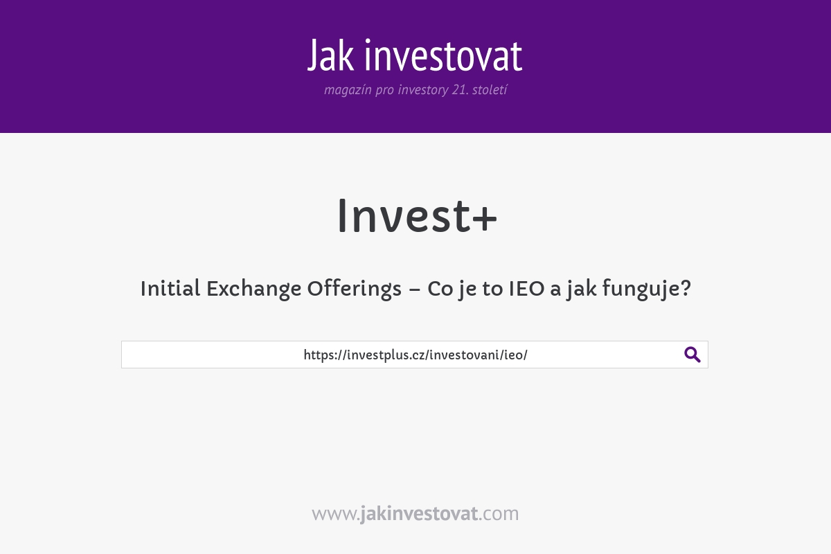 Initial Exchange Offerings – Co je to IEO a jak funguje?