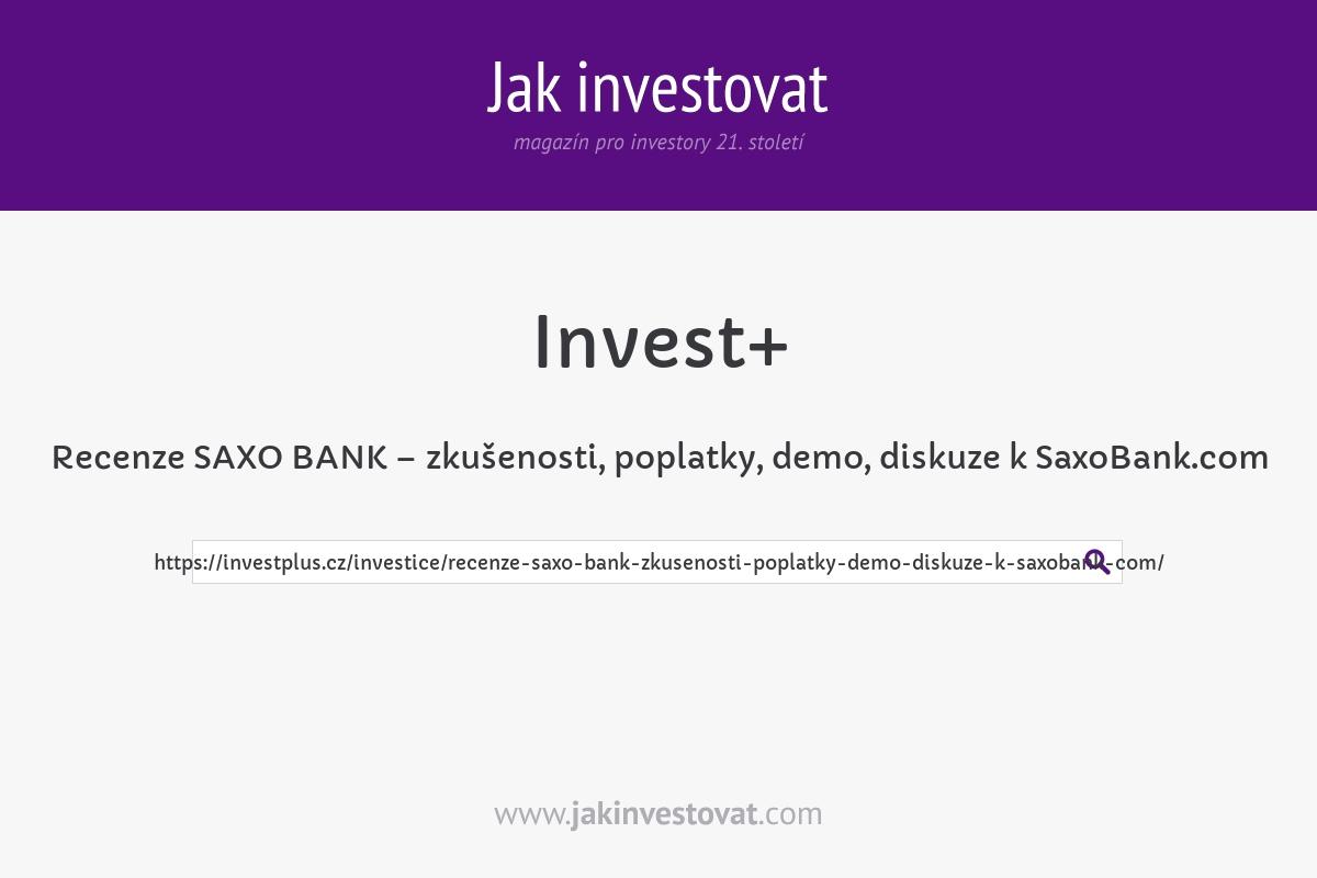 Recenze SAXO BANK – zkušenosti, poplatky, demo, diskuze k SaxoBank.com