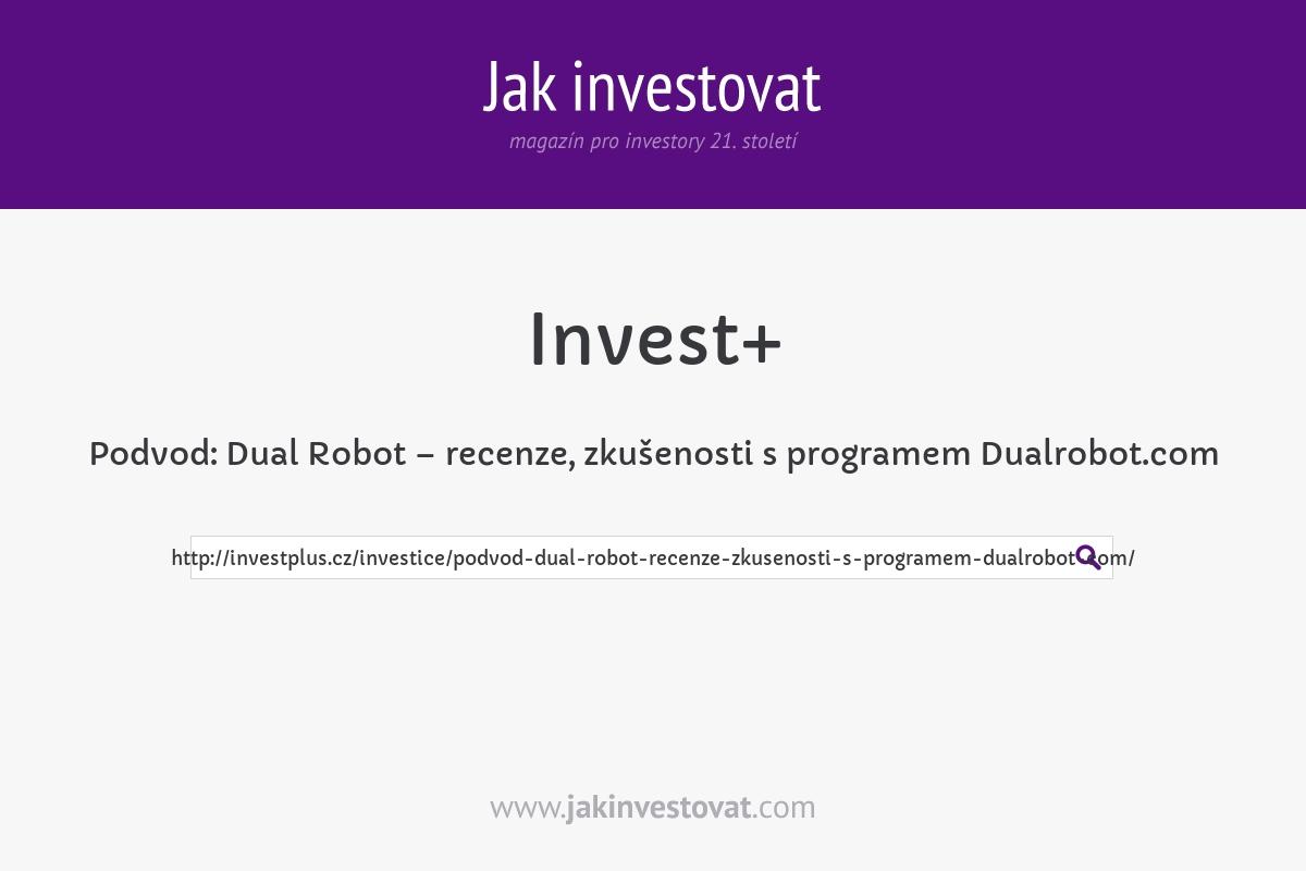 Podvod: Dual Robot – recenze, zkušenosti s programem Dualrobot.com