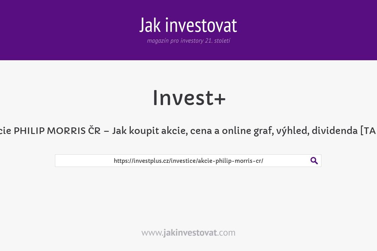 Akcie PHILIP MORRIS ČR – Jak koupit akcie, cena a online graf, výhled, dividenda [TABK]