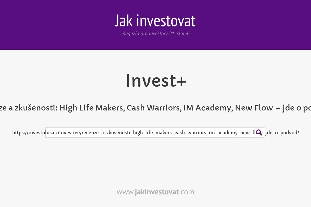Recenze a zkušenosti: High Life Makers, Cash Warriors, IM Academy, New Flow – jde o podvod?