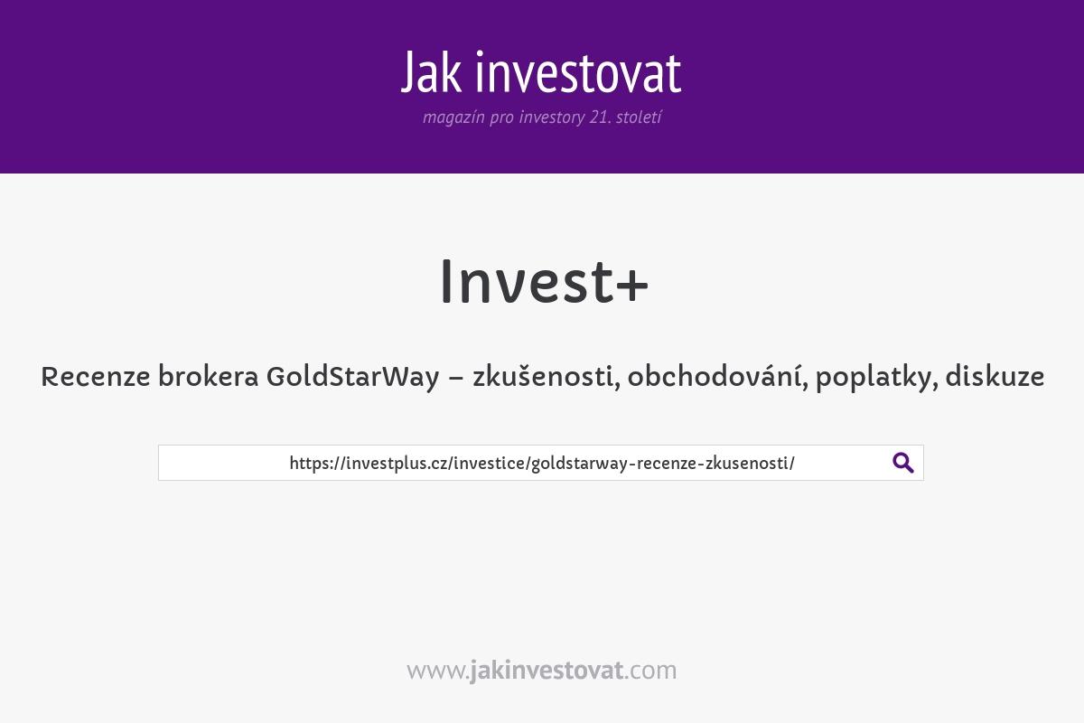 Recenze brokera GoldStarWay – zkušenosti, obchodování, poplatky, diskuze