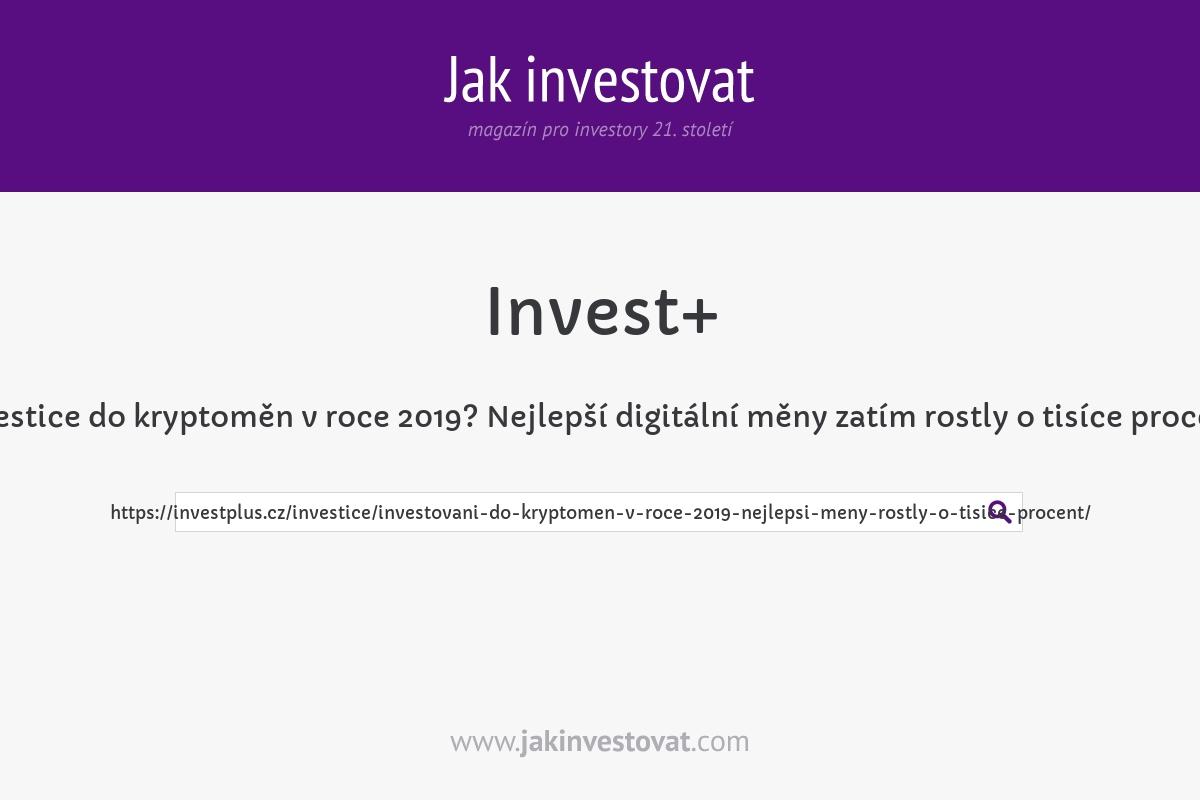 Investice do kryptoměn v roce 2019? Nejlepší digitální měny zatím rostly o tisíce procent!