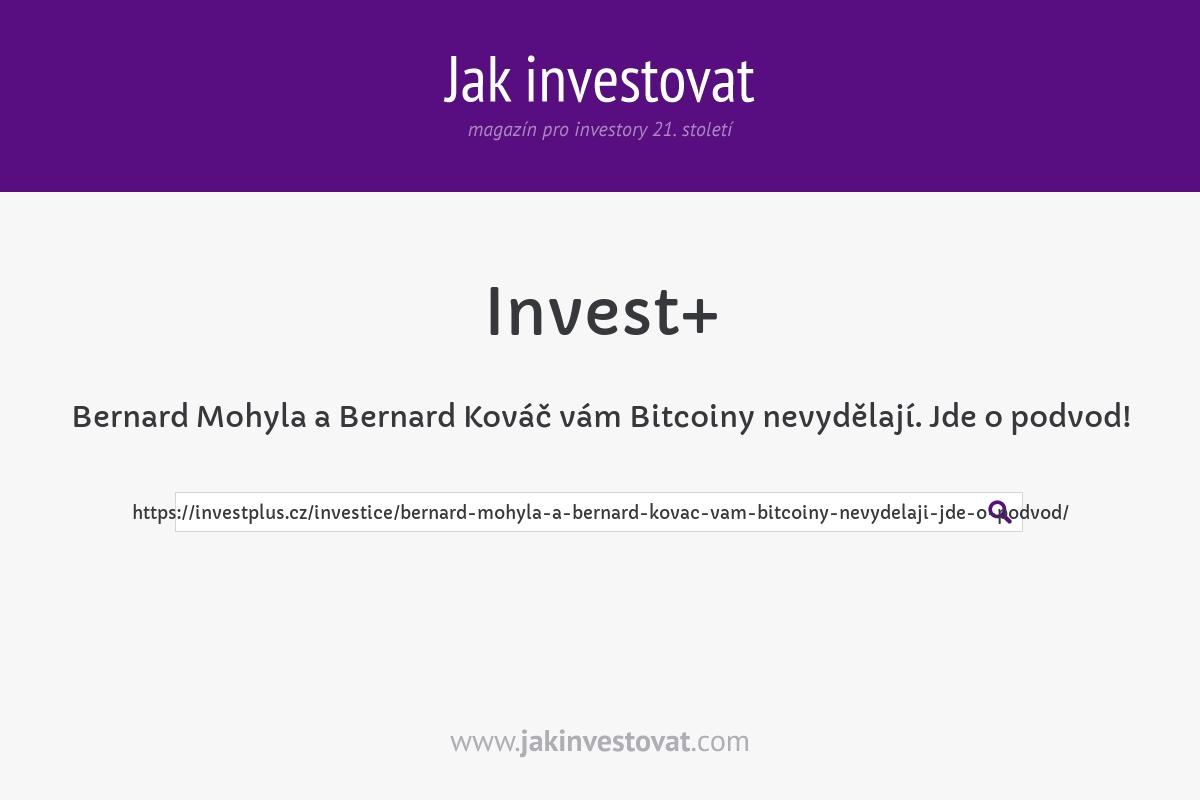 Bernard Mohyla a Bernard Kováč vám Bitcoiny nevydělají. Jde o podvod!