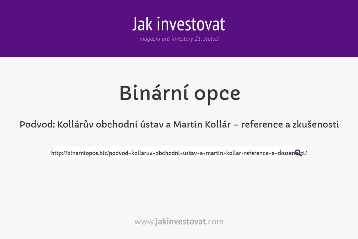 Podvod: Kollárův obchodní ústav a Martin Kollár – reference a zkušenosti