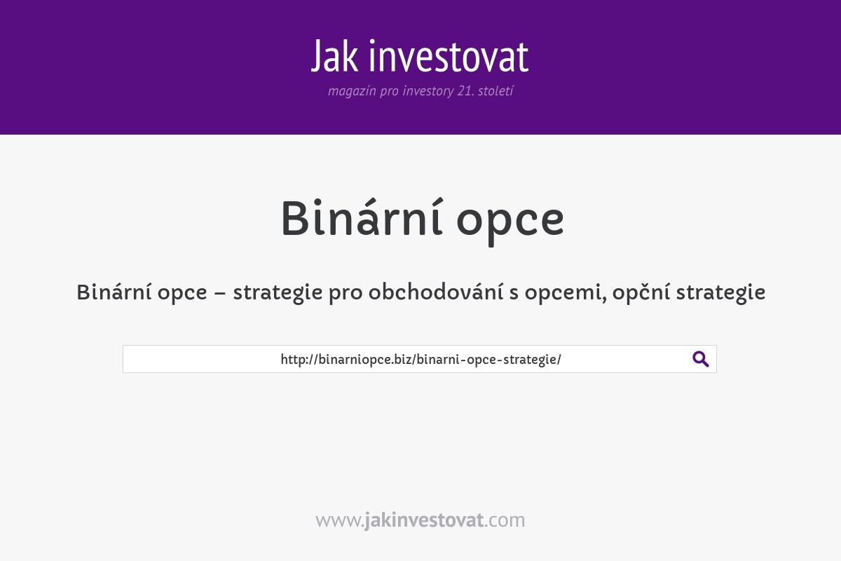 Binární opce – strategie pro obchodování s opcemi, opční strategie