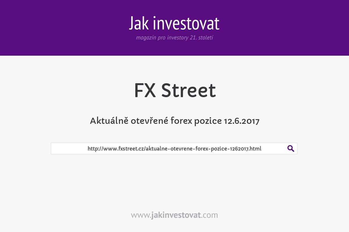 Aktuálně otevřené forex pozice 12.6.2017