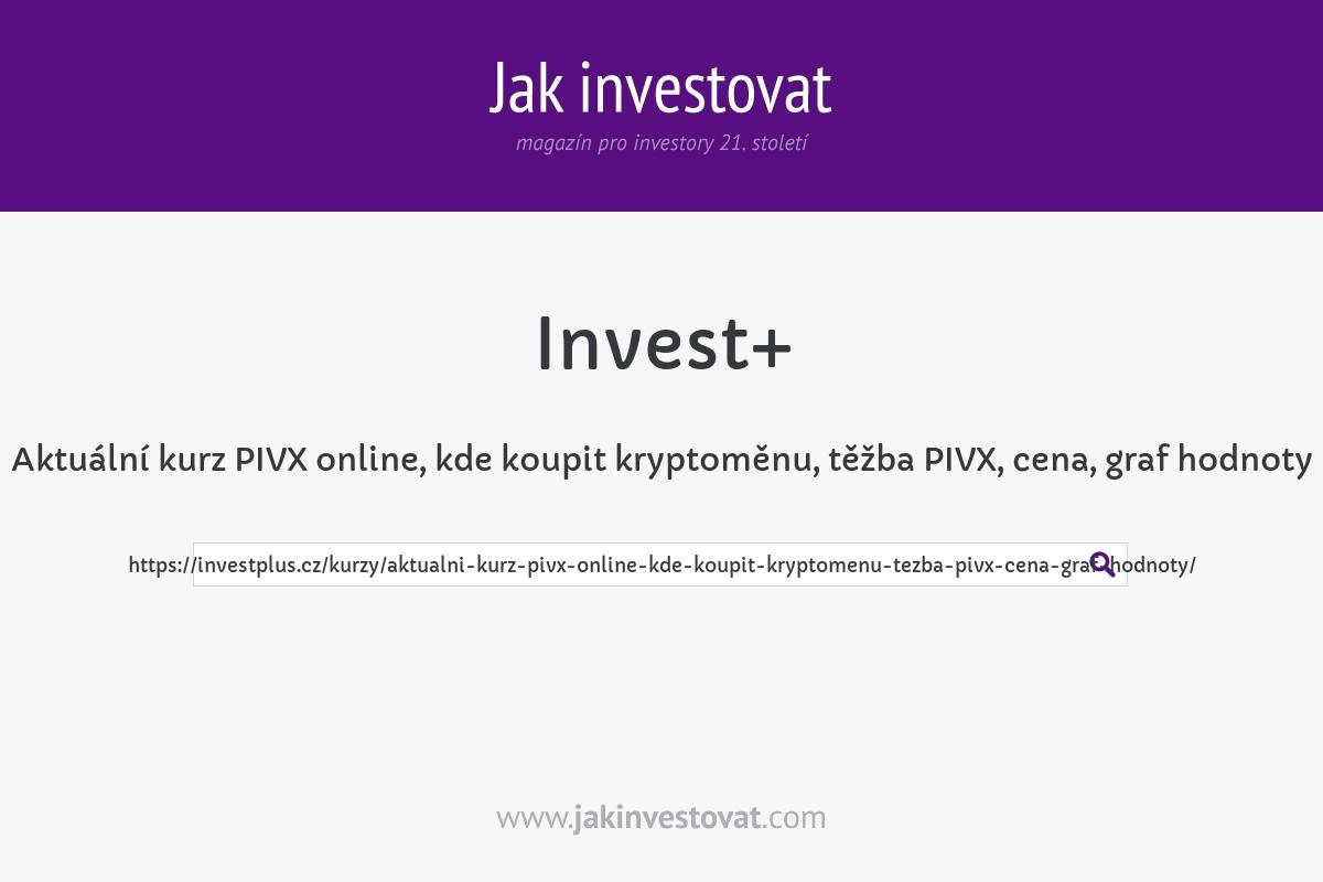 Aktuální kurz PIVX online, kde koupit kryptoměnu, těžba PIVX, cena, graf hodnoty