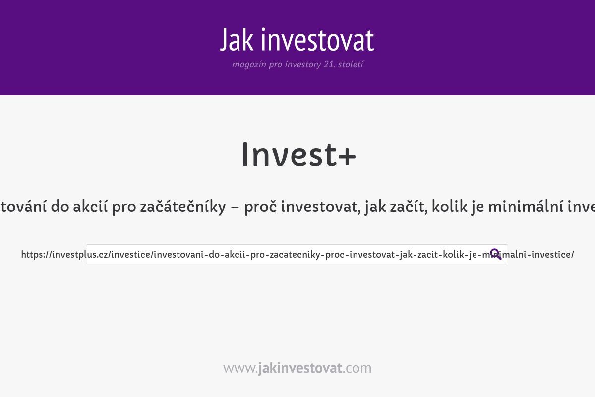 Investování do akcií pro začátečníky – proč investovat, jak začít, kolik je minimální investice