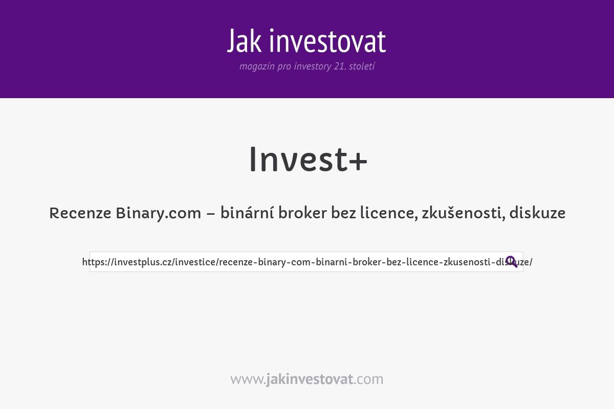 Recenze Binary.com – binární broker bez licence, zkušenosti, diskuze