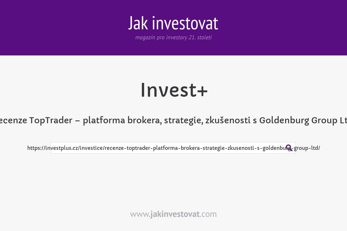 Recenze TopTrader – platforma brokera, strategie, zkušenosti s Goldenburg Group Ltd.